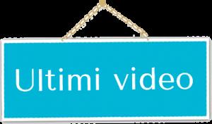 cartello ultimi video